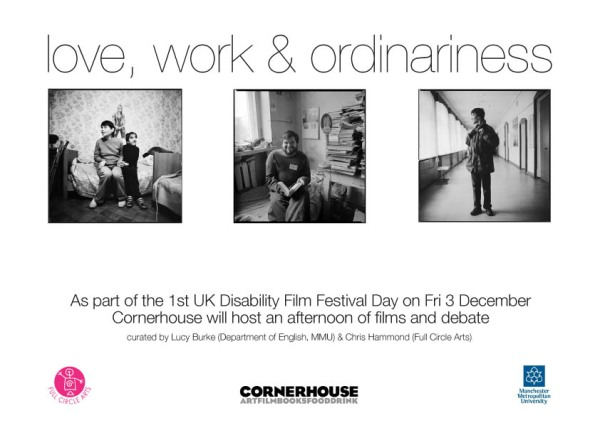 As part of the 1st Disability Film Festival Day on Fri 3 December Cornerhouse will host an afternoon of films and debate